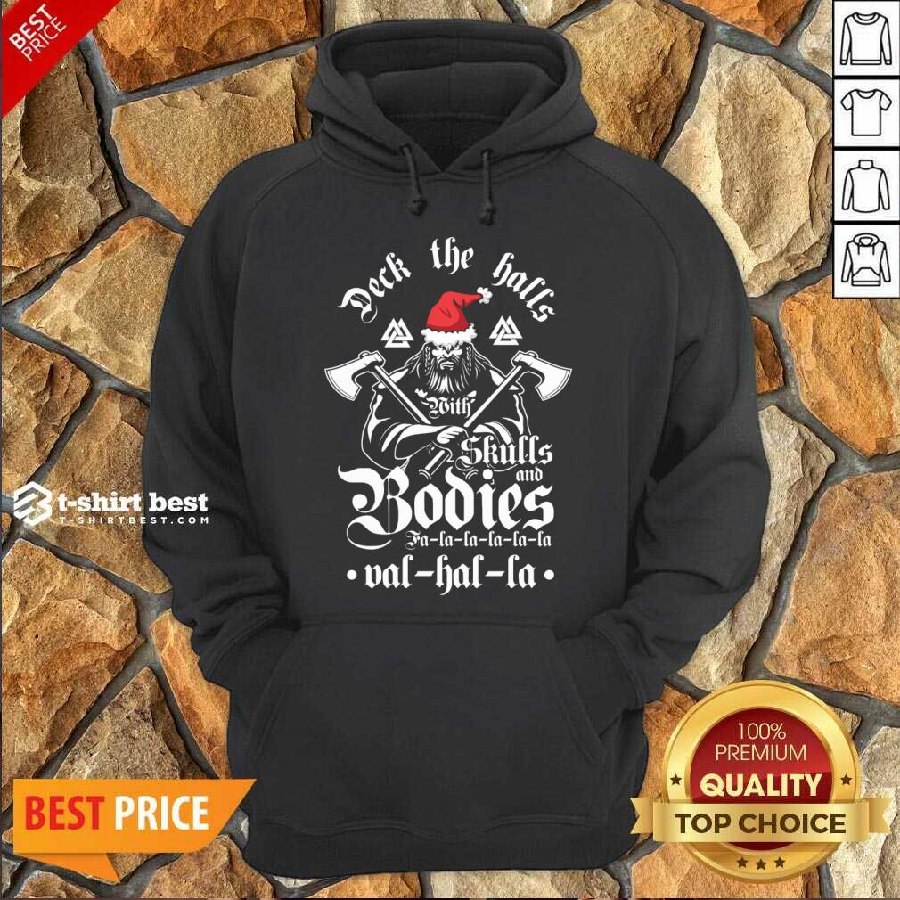 Deck The Halls With Skulls And Bodies Falalala Valhalla Christmas Hoodie - Design By 1tees.com