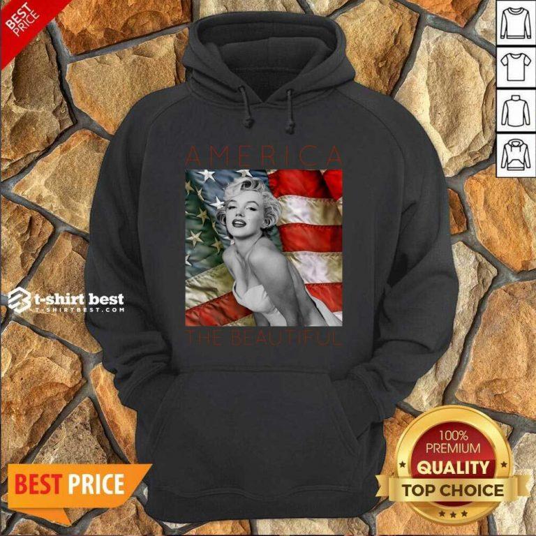 Marilyn Monroe America The Beautiful Hoodie - Design By 1tees.com
