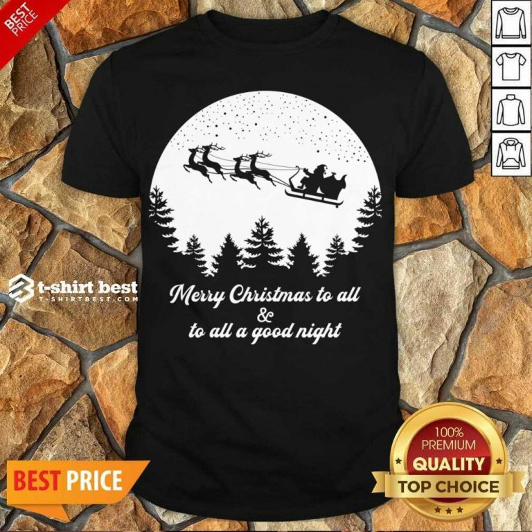 Premium Merry Christmas To All And To All A Good Night For Dark Shirt - Design By 1tees.com