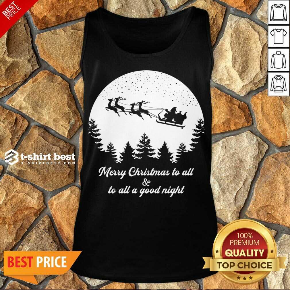 Merry Christmas To All And To All A Good Night For Dark Tank Top - Design By 1tees.com