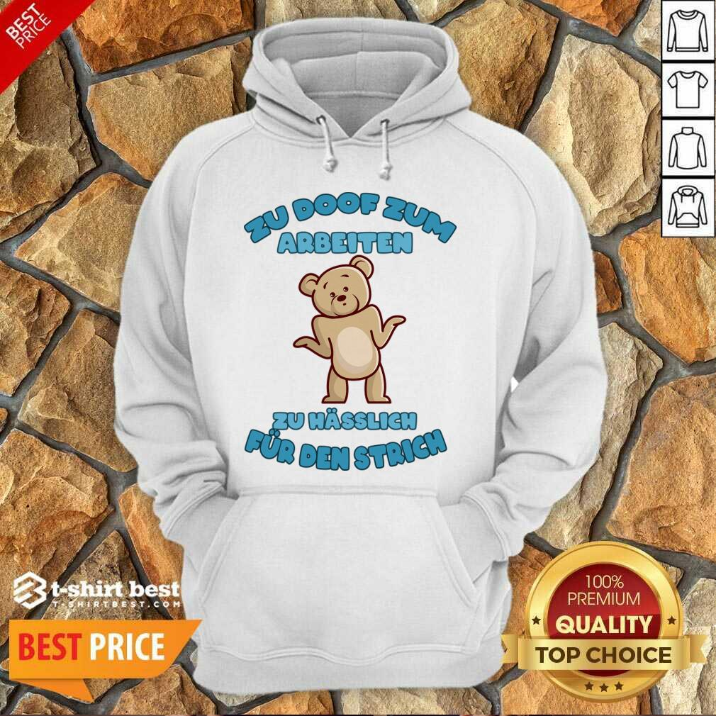 Working Doof Life Motto Pessimist Statement Funny Hoodie - Design By 1tees.com