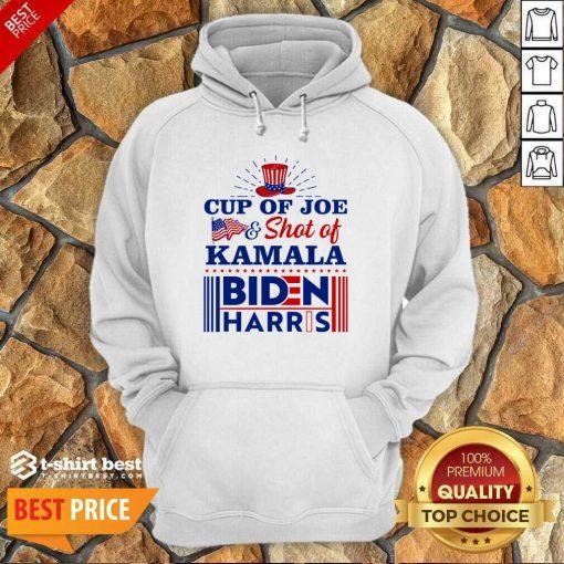 American Flag Cup Of Joe And Shot Of Kamala Biden Harris Hoodie - Design By 1tees.com