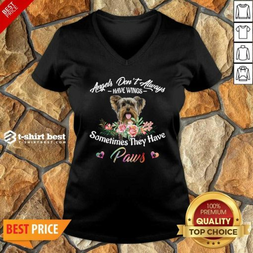 Angels Don't Always Have Wings Yorkshire Terrier Sometimes They Have Paws V-neck - Design By 1tees.com