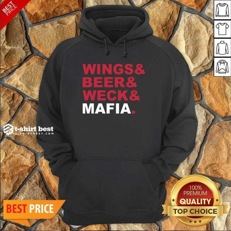 Buffalo Bills Wings And Beer And Weck And Mafia Hoodie - Design By 1tees.com