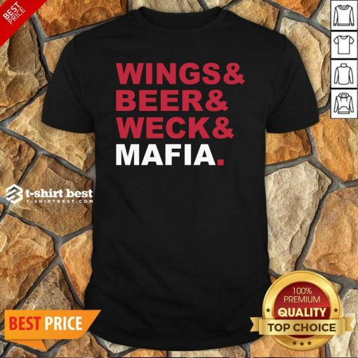 Buffalo Bills Wings And Beer And Weck And Mafia Shirt - Design By 1tees.com