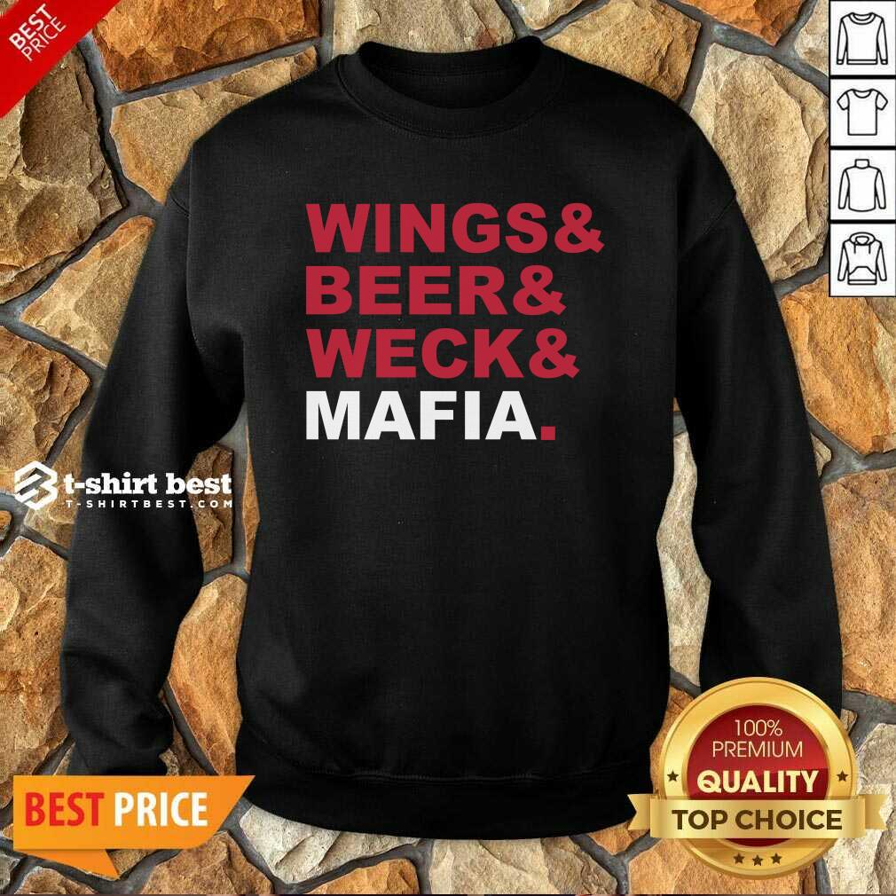 Buffalo Bills Wings And Beer And Weck And Mafia Sweatshirt - Design By 1tees.com