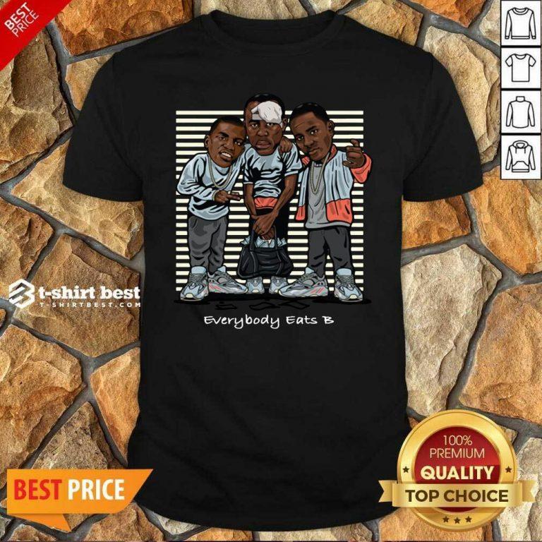 Pretty Everybody Eats Shirt - Design By 1tees.com