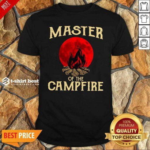 Master Of The Campfire Shirt - Design By 1tees.com