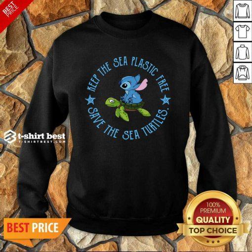 Stitch On The Turtle Keep The Sea Plastic Free Save The Sea Turtles Sweatshirt - Design By 1tees.com