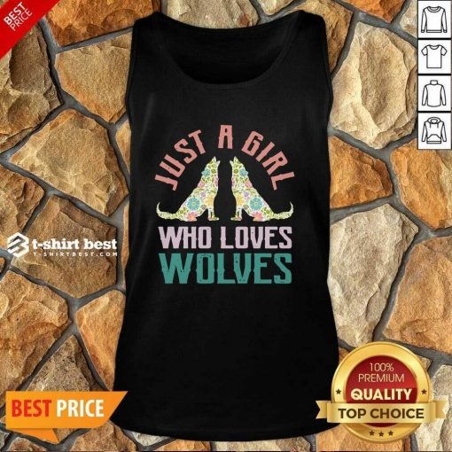 Wolf Just A Girl Who Loves Wolves Tank Top - Design By 1tees.com