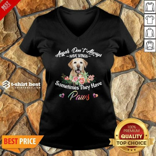 Angels Don't Always Have Wings Labrador Retriever Sometimes They Have Paws V-neck - Design By 1tees.com
