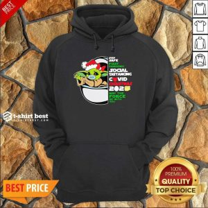 Baby Yoda Stay Safe First Pandemic Social Distancing Covid Christmas 2020 Hoodie - Design By 1tees.com