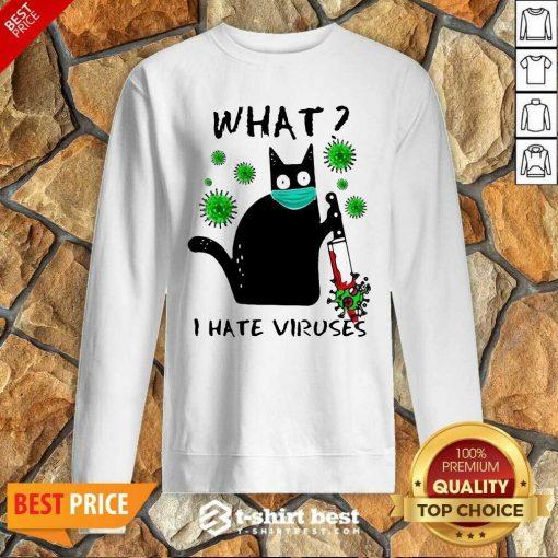 Back Cat Kill Corona What I Hate Viruses Sweatshirt - Design By 1tees.com