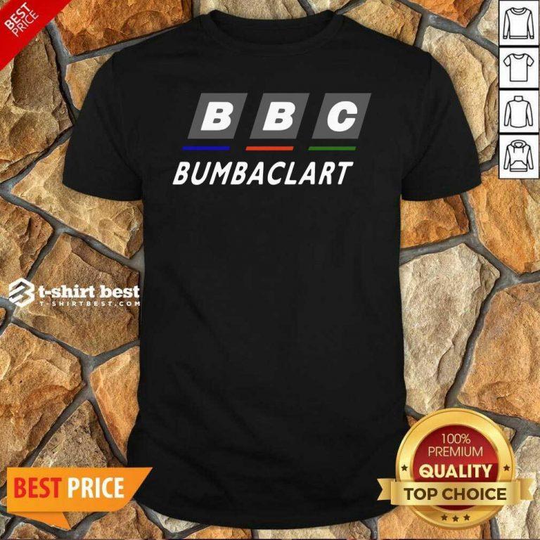 Top BBc Bumbaclart Shirt - Design By 1tees.com