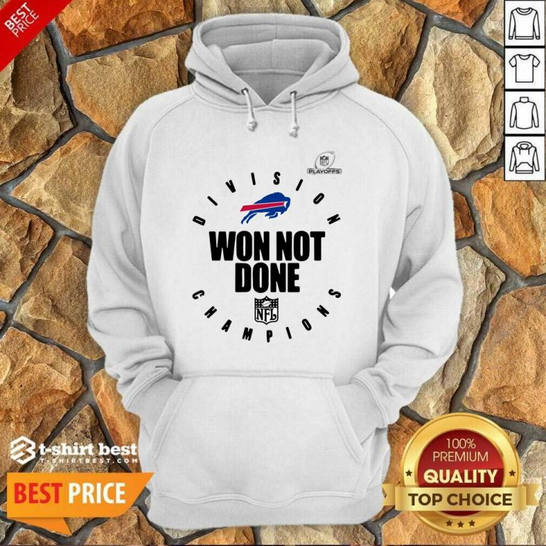 Buffalo Bills Champions 2020 Won Not Done Hoodie - Design By 1tees.com