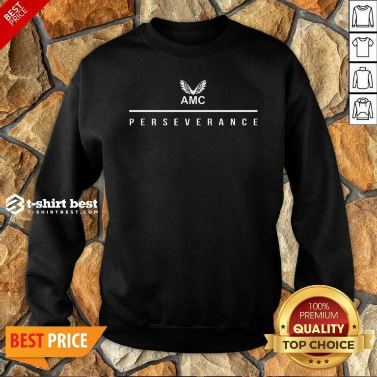 Castore Perseverance Amc Sweatshirt - Design By 1tees.com
