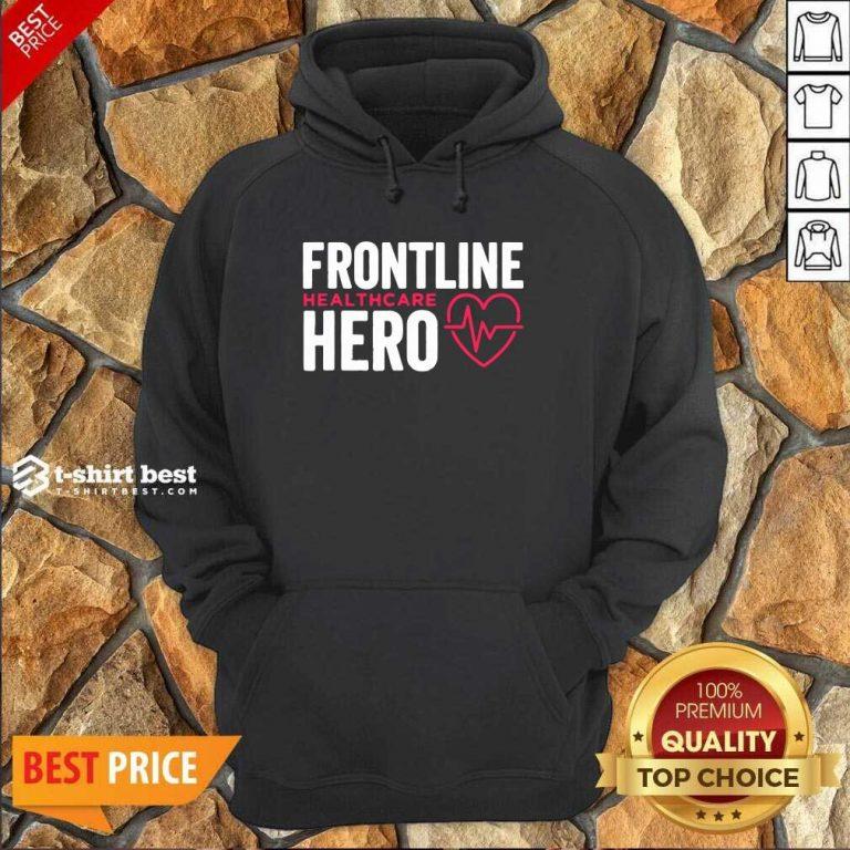 Frontline Hero Healthcare Worker Hoodie - Design By 1tees.com