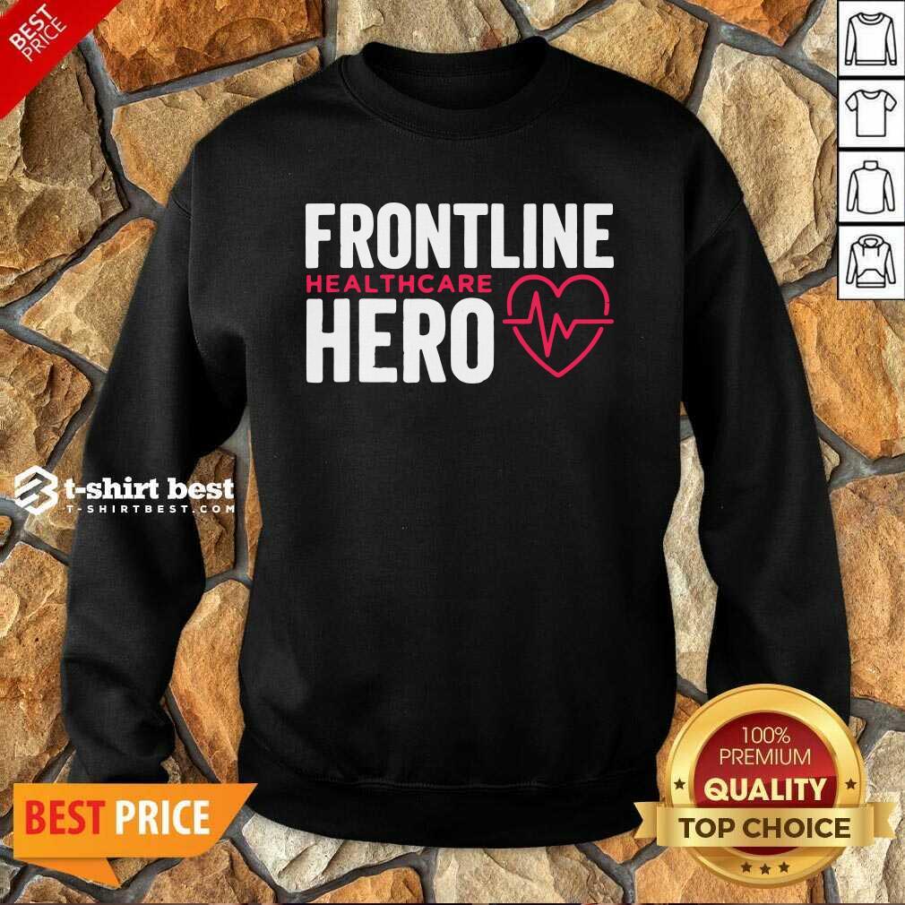 Frontline Hero Healthcare Worker Sweatshirt - Design By 1tees.com