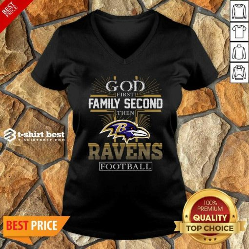 God First Family Second Then Baltimore Ravens Football V-neck - Design By 1tees.com