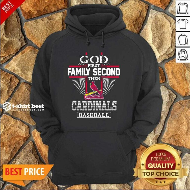 God First Family Second Then St Louis Cardinals Football Hoodie - Design By 1tees.com