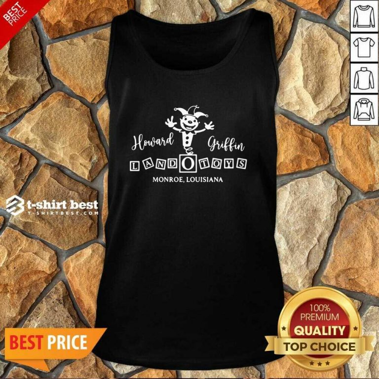 Howard Griffin Land O Toys 2021 Tank Top - Design By 1tees.com