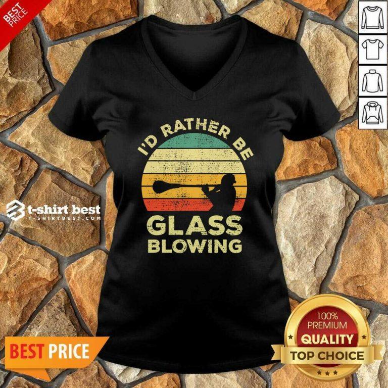 I'd Rather Be Glass Blowing Vintage V-neck - Design By 1tees.com