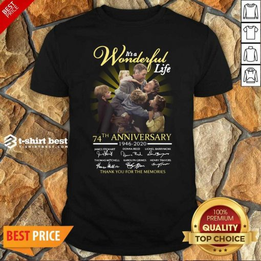 It's A Wonderful Life 74th Anniversary 1946 2020 Thank You For The Memories Signatures Shirt - Design By 1tees.com