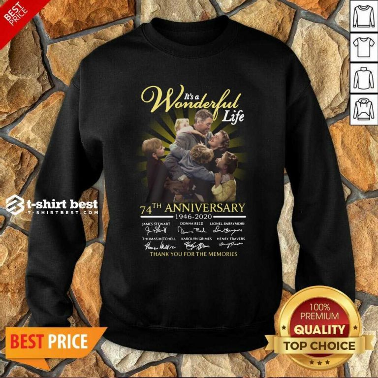 It's A Wonderful Life 74th Anniversary 1946 2020 Thank You For The Memories Signatures Sweatshirt - Design By 1tees.com