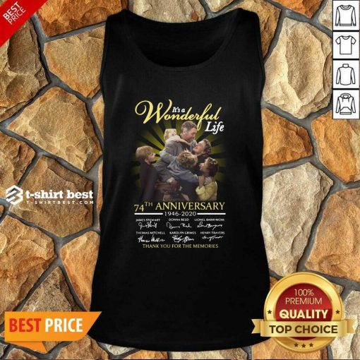 It's A Wonderful Life 74th Anniversary 1946 2020 Thank You For The Memories Signatures Tank Top - Design By 1tees.com