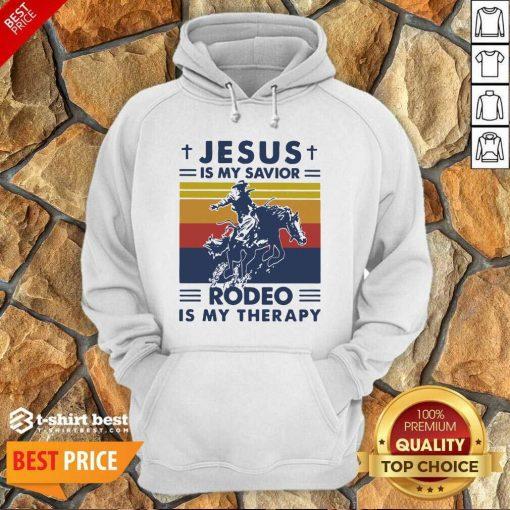 Jesus Is My Savior Rodeo Is My Therapy Vintage Hoodie - Design By 1tees.com