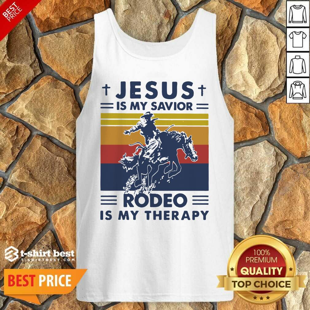 Jesus Is My Savior Rodeo Is My Therapy Vintage Tank Top - Design By 1tees.com