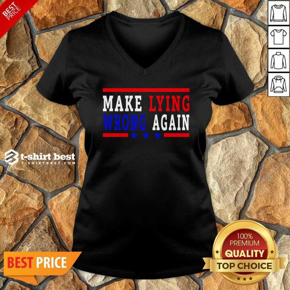Make Lying Wrong Again 2021 V-neck - Design By 1tees.com