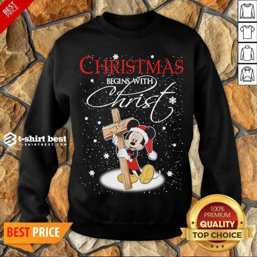 Mickey Mouse Christmas Begins With Christ Sweatshirt - Design By 1tees.com