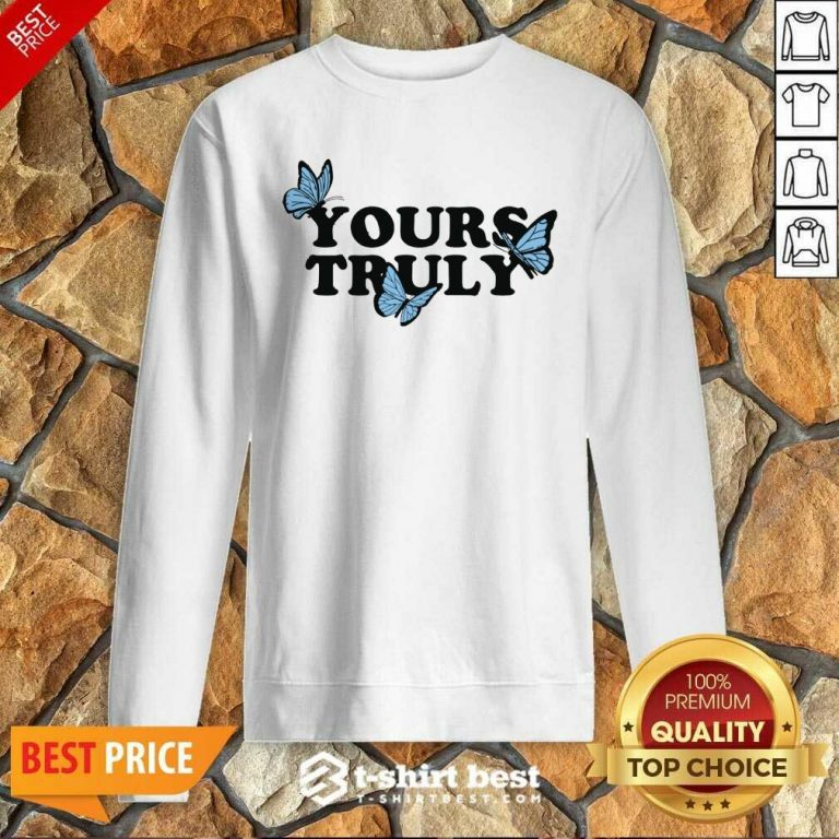 Phora Merch Yours Truly Butterflies White Sweatshirt - Design By 1tees.com