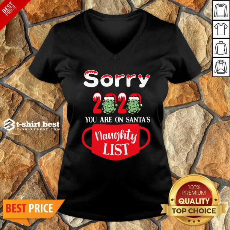 Sorry 2020 You Are On Santas Naughty List V-neck - Design By 1tees.com