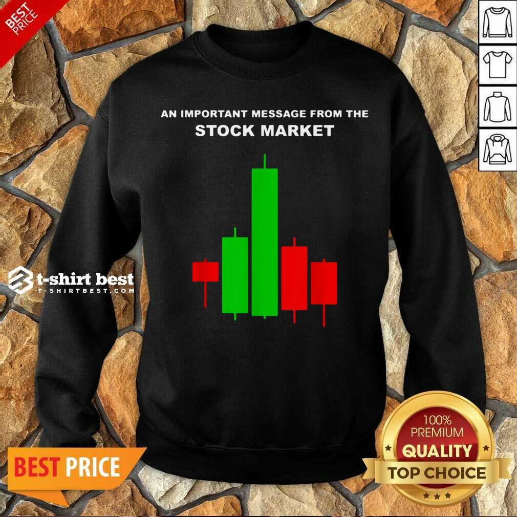 Stock Market Trade Sweatshirt - Design By 1tees.com
