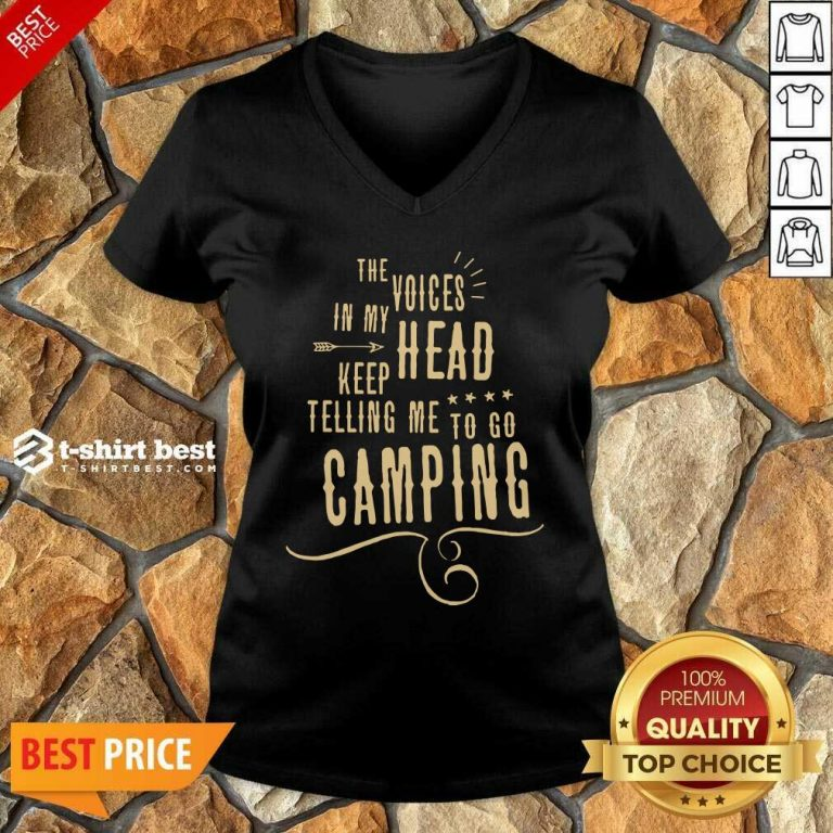 The Voices Head Keep Telling Me To Go Camping V-neck - Design By 1tees.com