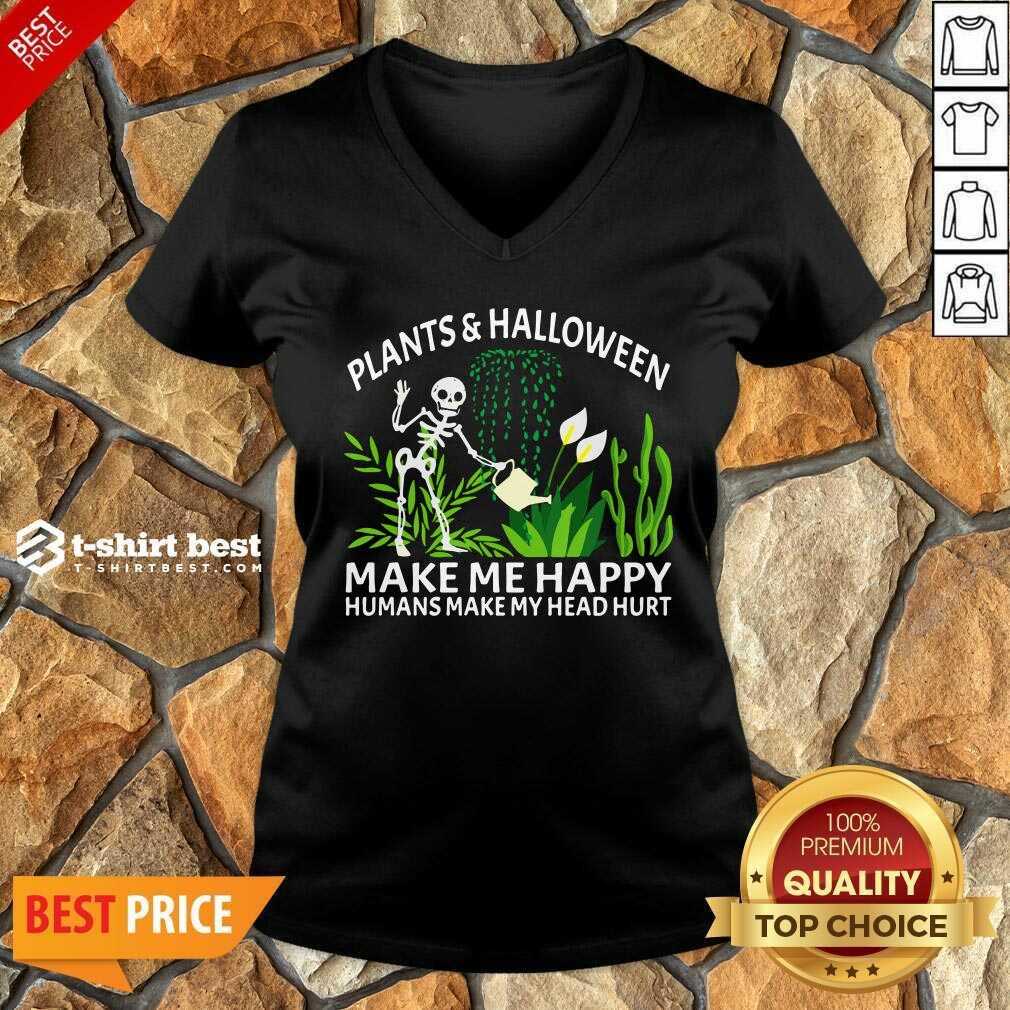 Gardening Plants And Halloween Make Me Happy Humans Make My Head Hurt V-neck - Design By 1tees.com