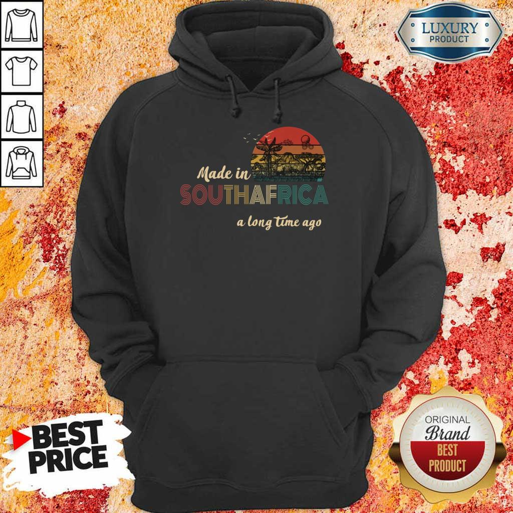 AnnoyedMade In South Africa A Long Time Ago 5 Hoodie