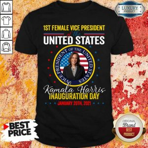 Arrogant Kamala Harris First Female Vice Day 4 Shirt