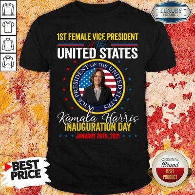 Arrogant Kamala Harris First Female Vice Day 4 Shirt
