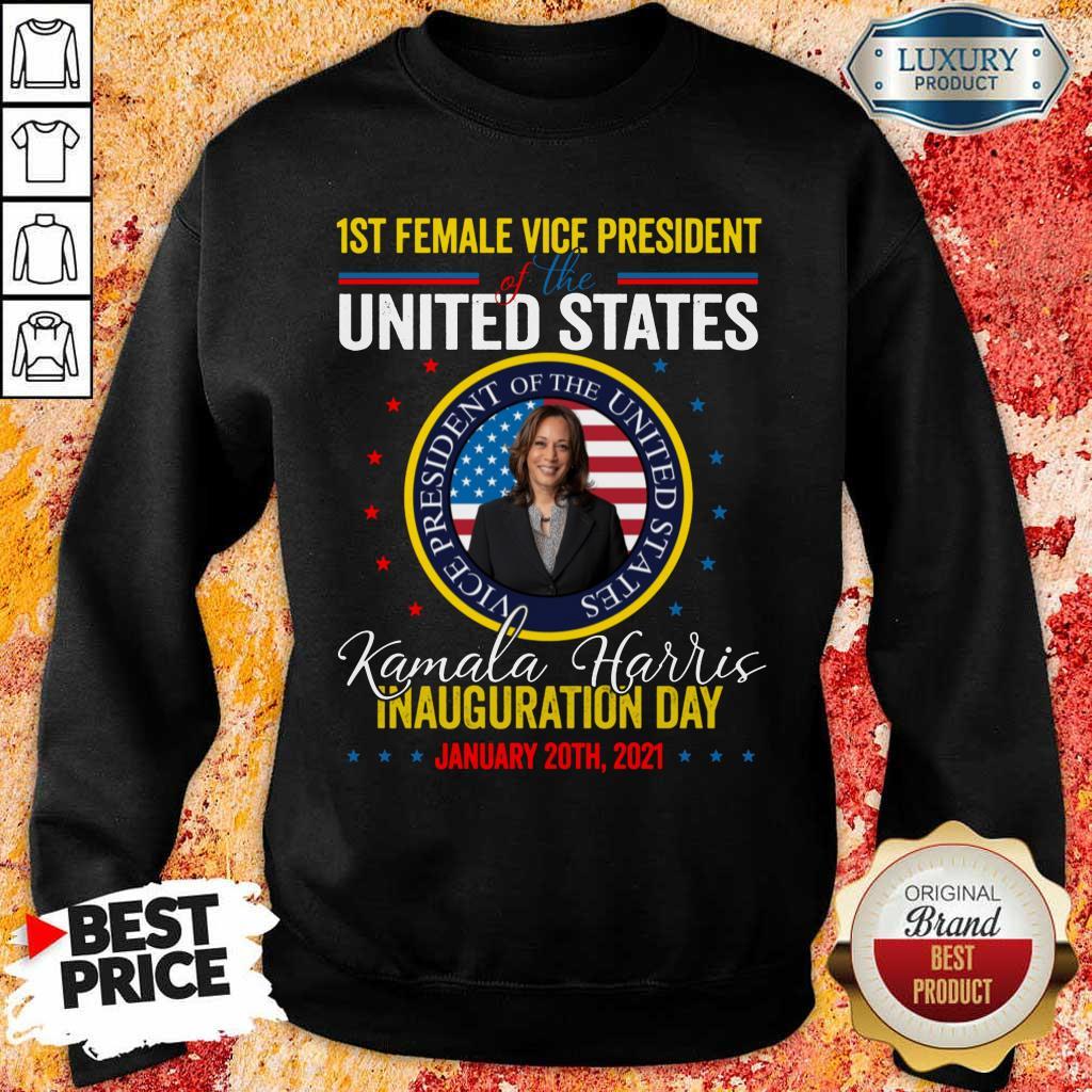Arrogant Kamala Harris First Female Vice Day 4 Sweatshirt