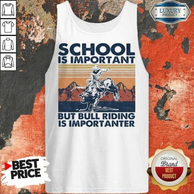 Bored 1 Bull Riding Is Importanter Vintage Tank Top
