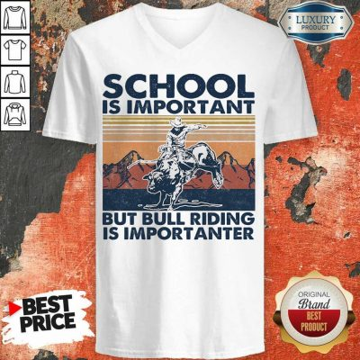 Bored 1 Bull Riding Is Importanter Vintage V-neck
