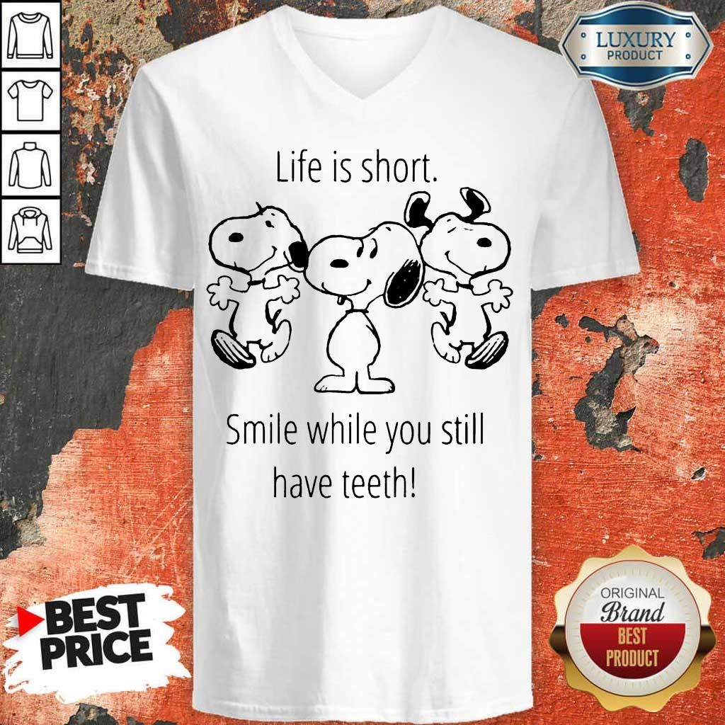 CheatedSnoopy Life Is Short Smile While 1 Teeth V-neck