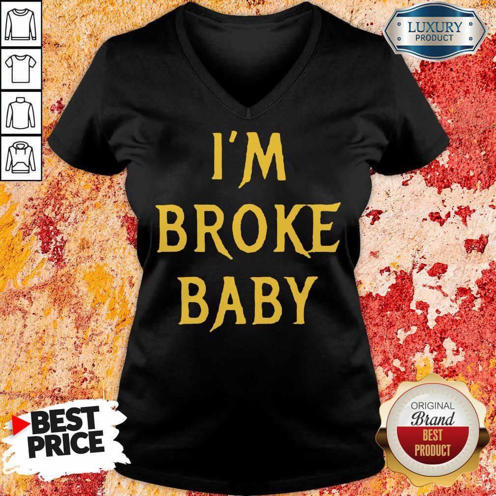 Delighted Im Broke Baby 11 V-neck - Design by T-shirtbest.com