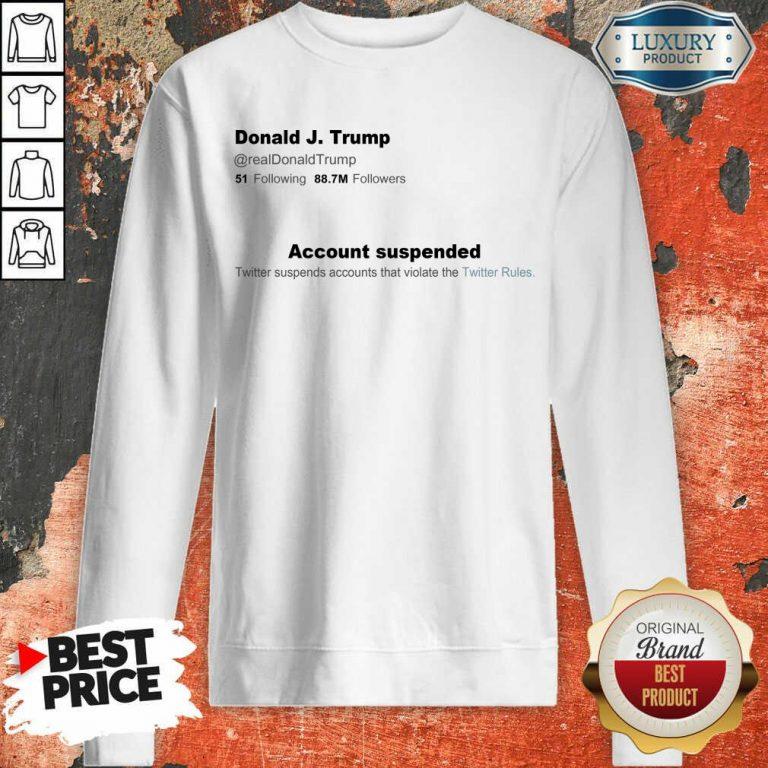 Envious Trump Twitter Account 2 Sweatshirt
