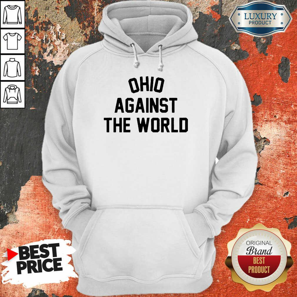 Excited OHIO Against The World 5 Hoodie
