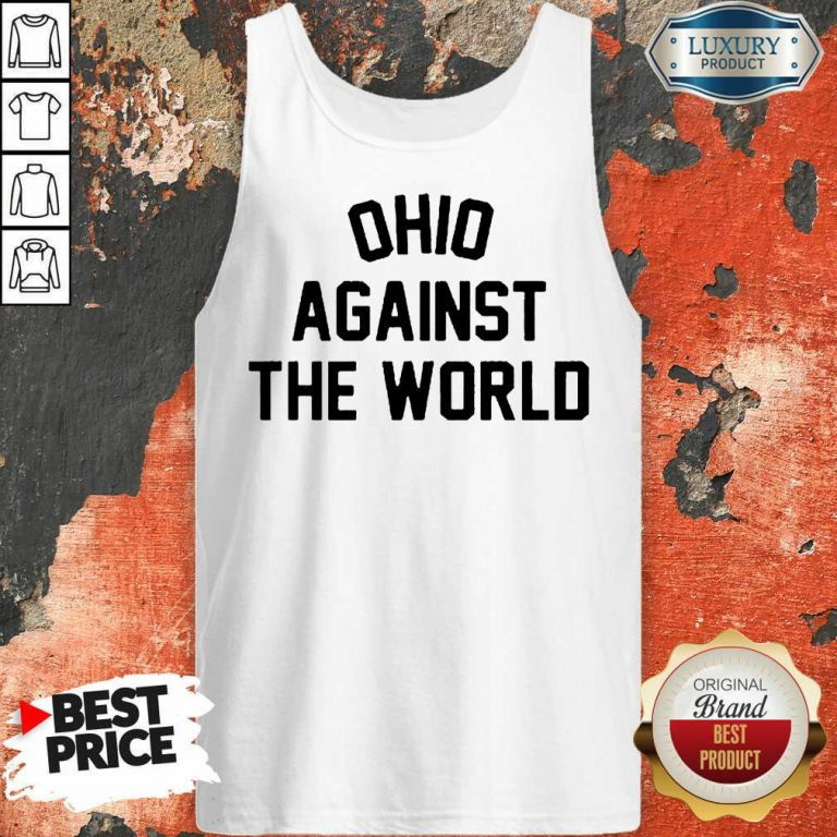 Excited OHIO Against The World 5 Tank Top - Design By T-Shirtbest.com