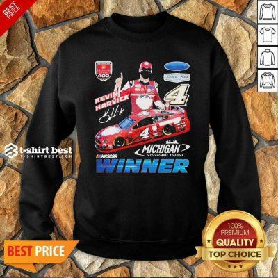 Funny Kevin Harvick Nascar Winner Sweatshirt